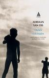 Adriaan Van Dis - Dunes coloniales.