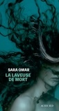Sara Omar - La laveuse de mort.