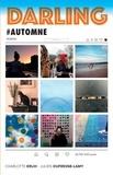 Charlotte Erlih et Julien Dufresne-Lamy - Darling  : #automne.