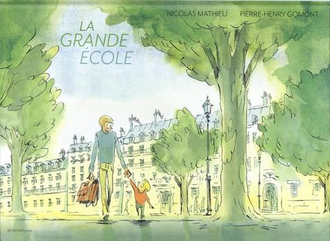La grande école / Nicolas Mathieu |