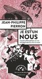 Jean-Philippe Pierron - Je est un nous - Enquête philosophique sur nos interdépendances avec le vivant.