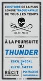 Eskil Engdal et Kjetil Sæter - A la poursuite du Thunder - L'histoire de la plus longue traque navale de tous les temps.