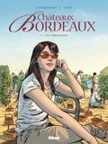 Corbeyran - Châteaux Bordeaux - Tome 07 - Les vendanges.