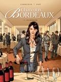 Corbeyran - Châteaux Bordeaux - Tome 09 - Les Primeurs.