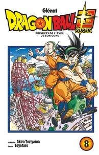 Akira Toriyama et  Toyotaro - Dragon Ball Super - Tome 08.