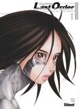 Yukito Kishiro - Gunnm Last Order - Édition originale - Tome 01.