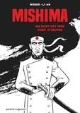 Patrick Weber - Mishima - Ma mort est mon chef d'oeuvre.