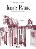 Corbeyran - Liber Pater - Le Goût du vin retrouvé.