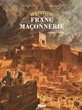 Didier Convard - L'Épopée de la franc-maçonnerie - Tome 01 - L'ombre d'Hiram.