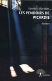 Yannick Martelet - Les Pendoirs de Picardie.