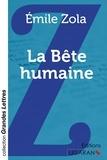 Emile Zola - La bête humaine.