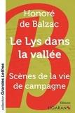 Honoré de Balzac - Le lys dans la vallée - Scènes de la vie de campagne.