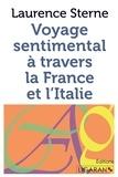 Laurence Sterne - Voyage sentimental à travers la France et l'Italie.