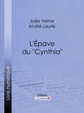 """Jules Verne et  André Laurie - L'Épave du """"Cynthia""""…."""