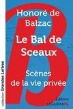 Honoré de Balzac - Le bal de sceaux - Scènes de la vie privée.