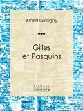 Albert Glatigny et  Anatole France - Gilles et Pasquins - Poésie.