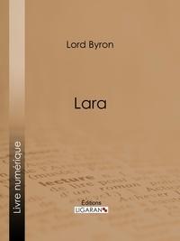 Lord Byron et  Benjamin Laroche - Lara.