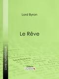 Lord Byron et  Benjamin Laroche - Le Rêve.