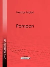 Hector Malot et  Ligaran - Pompon.