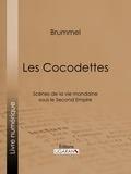 Brummel et  Ligaran - Les Cocodettes - Scènes de la vie mondaine sous le Second Empire.