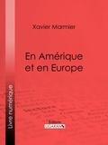 Xavier Marmier et  Ligaran - En Amérique et en Europe.