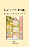 Corinne Péneau - Parlons suédois - Langue, histoire et culture.