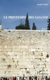 Jacob Cohen - Le printemps des sayanim.
