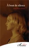 Anne-Marie Storme - A bout de silence.