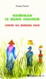 Fouma Traoré - Nandiman le brave chasseur - Contes du Burkina Faso. 1 CD audio