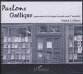 Patrick Le Besco - Parlons gaélique - Panorama de la langue et guide pour l'assimiler. 1 CD audio