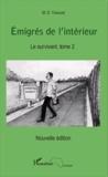 M.S. Yansané - Emigrés de l'intérieur Tome 2 : Le survivant.