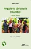 Patrick Hinnou - Négocier la démocratie en Afrique - L'exemple du Bénin.