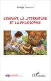 Edwige Chirouter - L'enfant, la littérature et la philosophie.