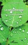 Jean-Pierre Hubert - La naturothérapie - Tome 2, Prévention et thérapeutique.