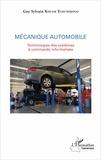 Guy Sylvain Kouam Tchunekouo - Mécanique automobile - Technologies des systèmes à commande informatisée.