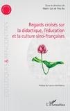 Hsin-I Lee et Yiru Xu - Regards croisés sur la didactique, l'éducation et la culture sino-françaises.