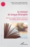 Cecilia Condei et Florentina Mogonea - Le manuel de langue étrangère - Outil de son époque, révélateur de tensions, objet d'étude, discours polyphonique.