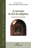 Gaël Chantepie et Mathias Latina - Le renouveau du droit des obligations - Perspectives franco-japonaises.