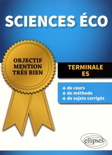 Sciences Eco Terminale ES / Laurent Braquet | Braquet, Laurent