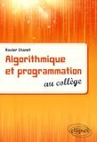 Xavier Chanet - Algorithmique et programmation au collège.