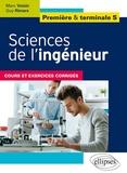 Guy Rimars et Marc Voisin - Sciences de l'ingénieur, Première et Terminale S - Cours et exercices corrigés.