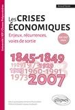 Arnaud Pautet - Les crises économiques XIXe-XXIe siècle - Enjeux, récurrences, voies de sortie.