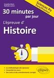30 minutes par jour, l'épreuve d'Histoire Sciences Po Paris/Province / Graziella Marin, Nathalie Leclerc   Marin, Graziella. Auteur