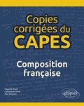 Françoise Poulet et Catherine Ramond - Copies corrigées du CAPES - Composition française.