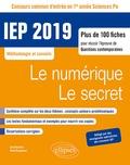 René Rampnoux - Le numérique, le secret. Concours IEP - Plus de 100 fiches pour réussir l'épreuve de questions contemporaines 1re année.