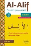 César Sakr - Al-Alif - Premiers pas en arabe.
