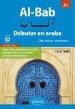 César Sakr - Al-Bab A1 - Débuter en arabe - Lire, écrire, converser.