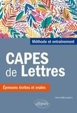 Anne Griffet - CAPES de lettres - Méthode et entraînements, épreuves écrites et orales.