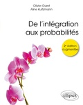 Olivier Garet et Aline Kurtzmann - De l'intégration aux probabilités.