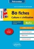 Joël Cascade - Anglais - 80 fiches de culture et civilisation. Grande-Bretagne, Etats-Unis, Commonwealth (avec exercices corrigés). B2-C1.